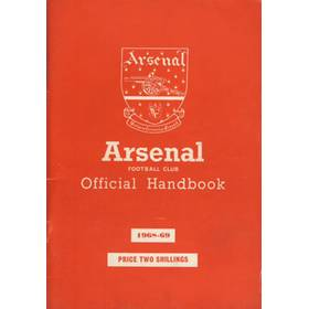 ARSENAL FOOTBALL CLUB 1968-69 OFFICIAL HANDBOOK