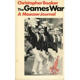 THE GAMES WAR: A MOSCOW JOURNAL