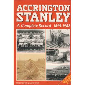 ACCRINGTON STANLEY: A COMPLETE RECORD 1894-1962