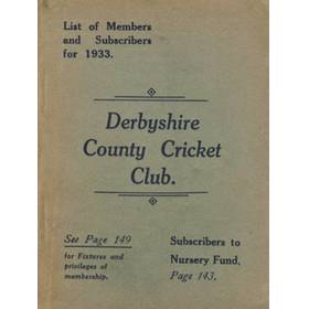 DERBYSHIRE COUNTY CRICKET CLUB - LIST OF MEMBERS AND SUBSCRIBERS FOR 1933