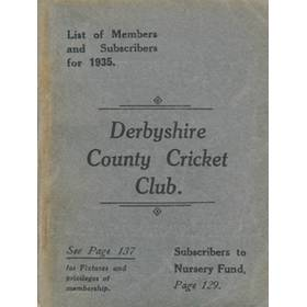 DERBYSHIRE COUNTY CRICKET CLUB - LIST OF MEMBERS AND SUBSCRIBERS FOR 1935