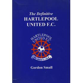 THE DEFINITIVE HARTLEPOOL UNITED F.C.