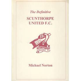 THE DEFINITIVE SCUNTHORPE UNITED F.C.