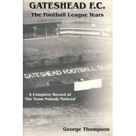 GATESHEAD F.C. THE FOOTBALL LEAGUE YEARS 1930-1960