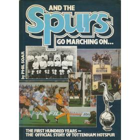 AND THE SPURS GO MARCHING ON... THE FIRST HUNDRED YEARS