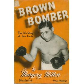 BROWN BOMBER - THE LIFE STORY OF JOE LOUIS