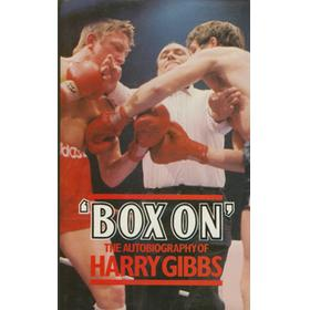 BOX ON: THE AUTOBIOGRAPHY OF HARRY GIBBS