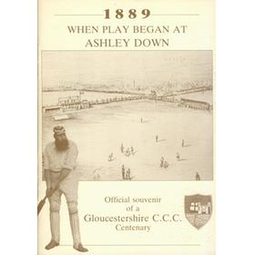1889: WHEN PLAY BEGAN AT ASHLEY DOWN