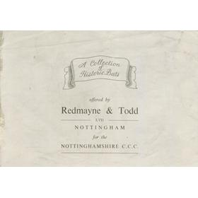 A COLLECTION OF HISTORIC BATS OFFERED BY REDMAYNE & TODD FOR THE NOTTINGHAMSHIRE C.C.C.