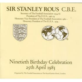SIR STANLEY ROUS 90TH BIRTHDAY CELEBRATIONS