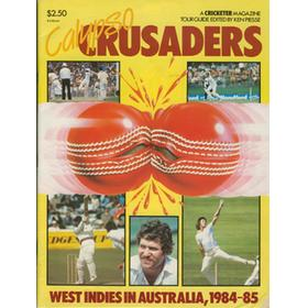 WEST INDIES TOUR TO AUSTRALIA 1984-5: CALYPSO CRUSADERS