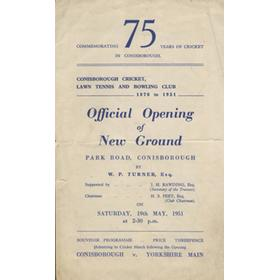 CONISBOROUGH CRICKET, LAWN TENNIS AND BOWLING CLUB 1951 - OFFICIAL OPENING OF NEW GROUND