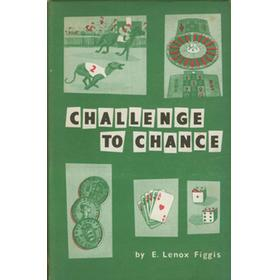 CHALLENGE TO CHANCE