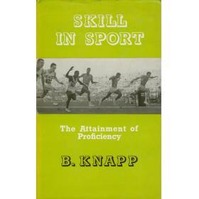 SKILL IN SPORT - THE ATTAINMENT OF PROFICIENCY