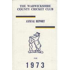 WARWICKSHIRE COUNTY CRICKET CLUB ANNUAL REPORT 1973