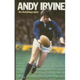 ANDY IRVINE: AN AUTOBIOGRAPHY