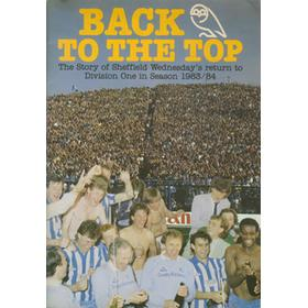 BACK TO THE TOP: THE STORY OF SHEFFIELD WEDNESDAY