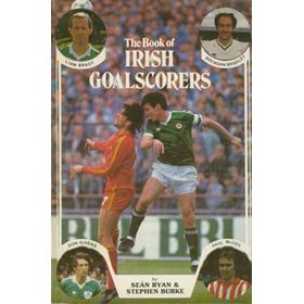 THE BOOK OF IRISH GOALSCORERS