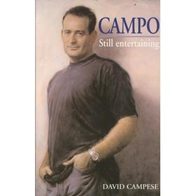 CAMPO: STILL ENTERTAINING