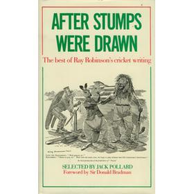 AFTER STUMPS WERE DRAWN. THE BEST OF RAY ROBINSON