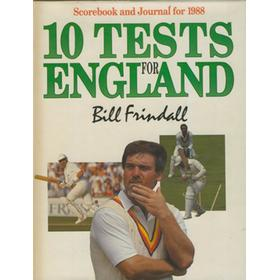 10 TESTS FOR ENGLAND. SCOREBOOK AND JOURNAL FOR 1988