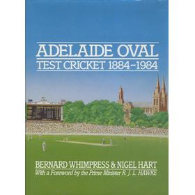 ADELAIDE OVAL TEST CRICKET 1884-1984