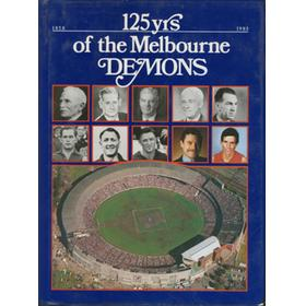 125 YRS OF THE MELBOURNE DEMONS 1858-1983