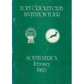 TOFT CRICKET CLUB INVITATION TOUR. SOUTH AFRICA FEBRUARY 1980