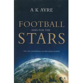 FOOTBALL AIMS FOR THE STARS