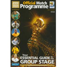 SOUTH AFRICA 2010 OFFICIAL MATCH PROGRAMME: GROUP STAGE