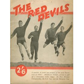 THE RED DEVILS. A SOUVENIR IN WORDS AND PICTURES, OF THE GREAT SOCCER STORY OF 1956-57
