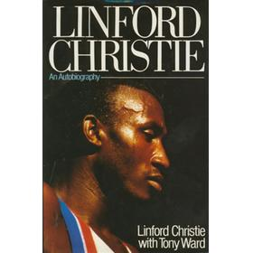LINFORD CHRISTIE : AN AUTOBIOGRAPHY