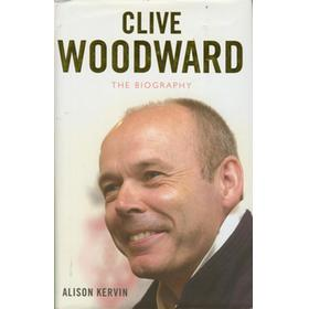 CLIVE WOODWARD: THE BIOGRAPHY