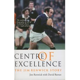 CENTRE OF EXCELLENCE: THE JIM RENWICK STORY