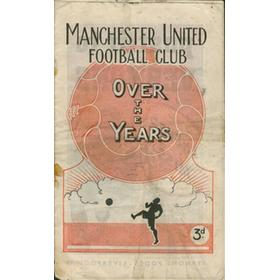 MANCHESTER UNITED FOOTBALL CLUB OVER THE YEARS