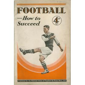 FOOTBALL - HOW TO SUCCEED