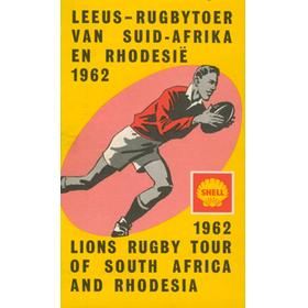 SHELL 1962 LIONS RUGBY TOUR OF SOUTH AFRICA AND RHODESIA  RUGBY ITINERARY