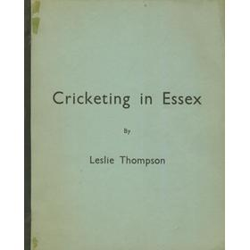 CRICKETING IN ESSEX. THEN AND NOW