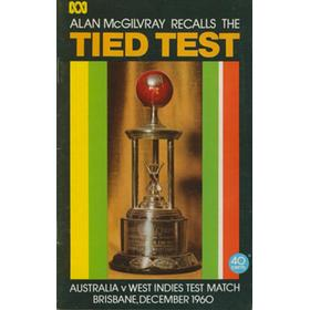 ALAN MCGILVRAY RECALLS THE TIED TEST