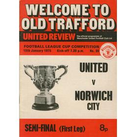 MANCHESTER UNITED V NORWICH CITY 1975 (LEAGUE CUP SEMI-FINAL 1ST LEG) FOOTBALL PROGRAMME