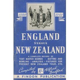ENGLAND VERSUS NEW ZEALAND 1930-1949: A COMPLETE RECORD OF THE TEST MATCHES