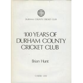 100 YEARS OF DURHAM COUNTY CRICKET CLUB