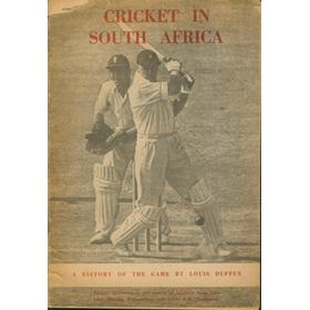 CRICKET IN SOUTH AFRICA: A HISTORY OF THE GAME