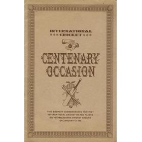 CENTENARY OCCASION (1ST INTERNATIONAL MATCH AT THE MCG 1861)