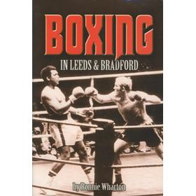 BOXING IN LEEDS AND BRADFORD
