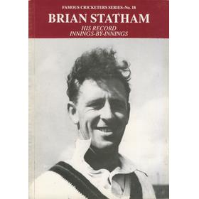 BRIAN STATHAM: HIS RECORD INNINGS-BY-INNINGS
