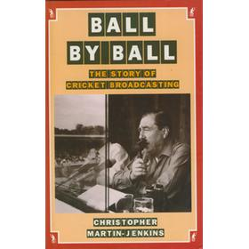 BALL BY BALL. THE STORY OF CRICKET BROADCASTING