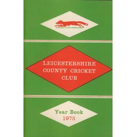LEICESTERSHIRE COUNTY CRICKET CLUB 1973 YEARBOOK