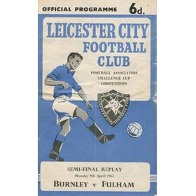 BURNLEY V FULHAM 1962 (F.A. CUP SEMI-FINAL REPLAY) FOOTBALL PROGRAMME