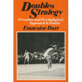 DOUBLES STRATEGY: A CREATIVE AND PSYCHOLOGICAL APPROACH TO TENNIS